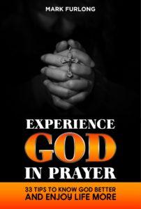 Experience God in Prayer